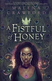 A Fistful of Honey